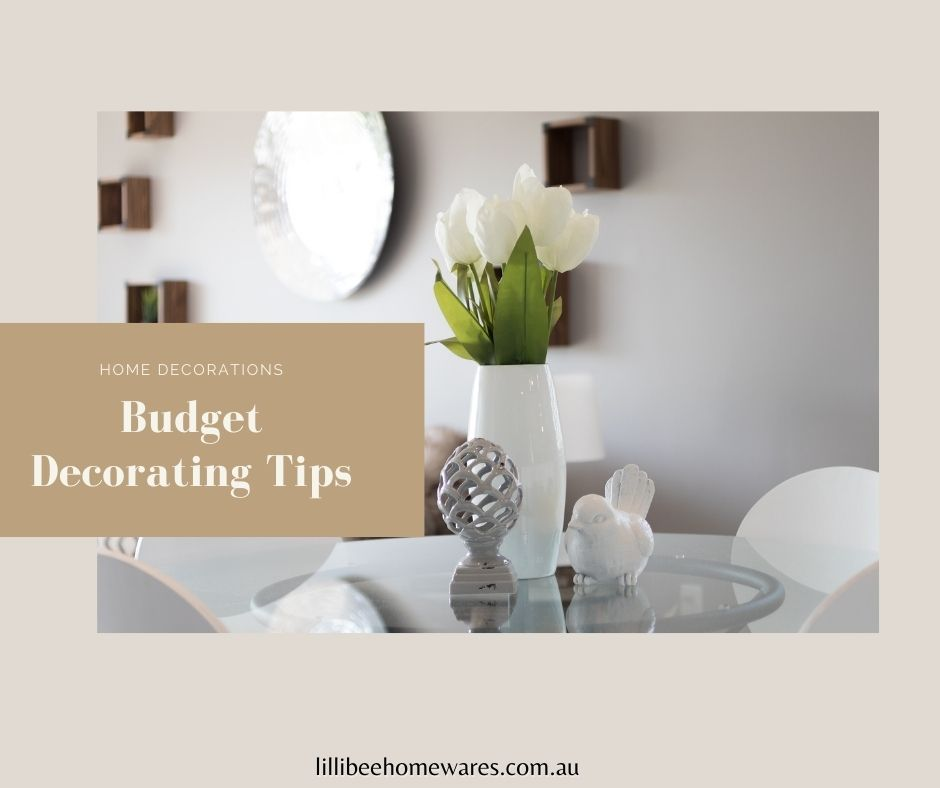 Budget Decorating Tips