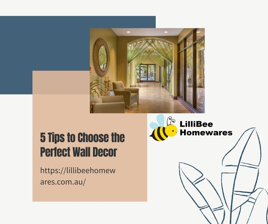 5 Tips to Choose the Perfect Wall Decor
