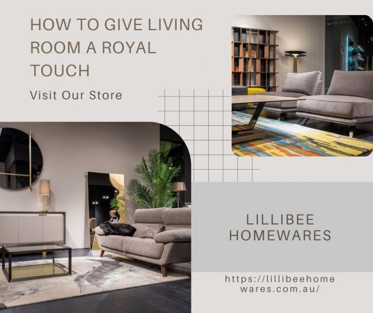 How to Give Living Room a Royal Touch