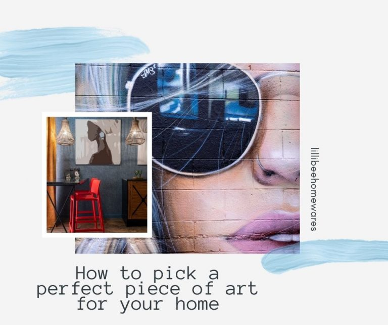 How to pick a perfect piece of art for your home